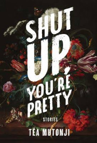 Book cover for Shut Up You're Pretty